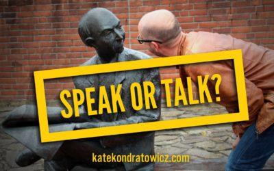 """SPEAK czy TALK? Jak """"rozmawiać"""" po angielsku?"""